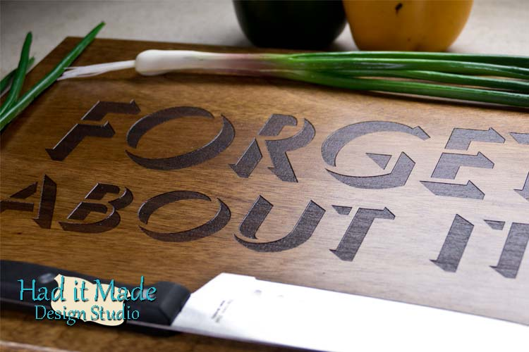 Forget About It Cutting Board FORGET1